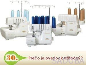 Overlock a malý luxus šijacích strojov
